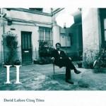 David Lafore Album II - chanson scène rock française underground Paris