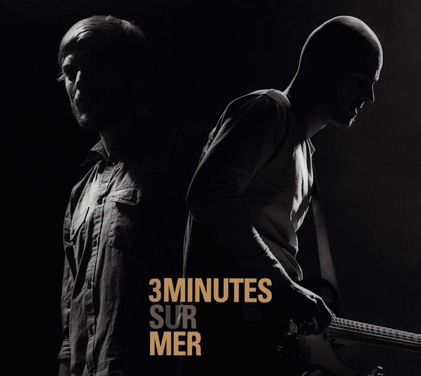 3 minutes sur mer album chanson française underground Guilhem Valayé - Samuel Cajal