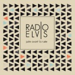 Radio Elvis – Goliath