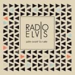 Radio Elvis - Goliath - Juste avant la ruée - Chanson française underground Paris