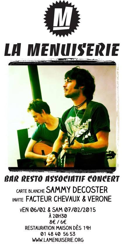 Sammy Decoster - Vérone - Facteur Chevaux - affiche concert Paris - La Menuiserie - chanson française underground rock folk