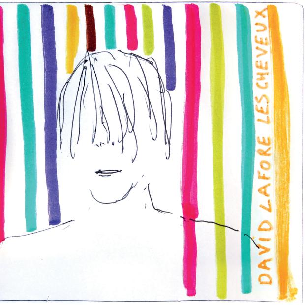 """David Lafore nouvel album """"Les cheveux"""""""